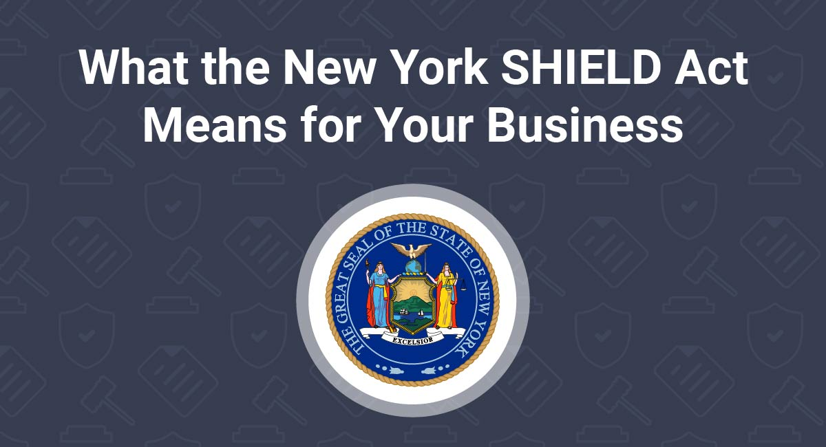Keeping Your Firm Compliant with the New York SHIELD Act Law